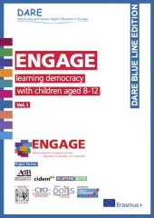 ENGAGE learning democracy with children aged 8-12 Vol. I